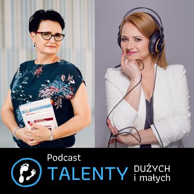 Podcast Talenty Dużych i Małych